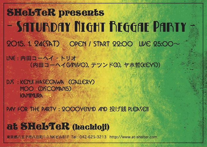 SHeLTeR Presents Saturday Night Reggae Party