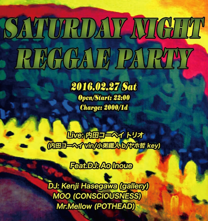 Saturday Night Reggae Party♬