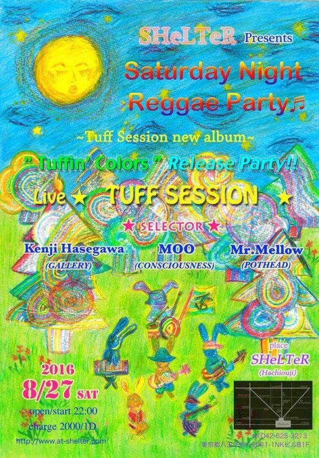 "Saturday Night Reggae Party♬ Tuff Session new album ""Tuffin Colors"" Release Party!!"