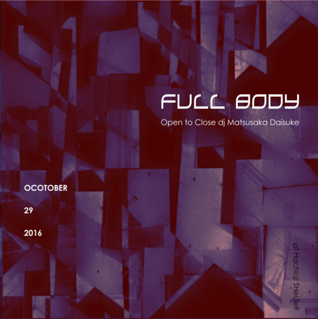 "SHeLTeR Presents ""FULL BODY"""