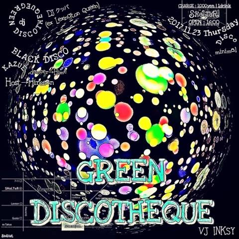GREEN DISCOTHEQUE
